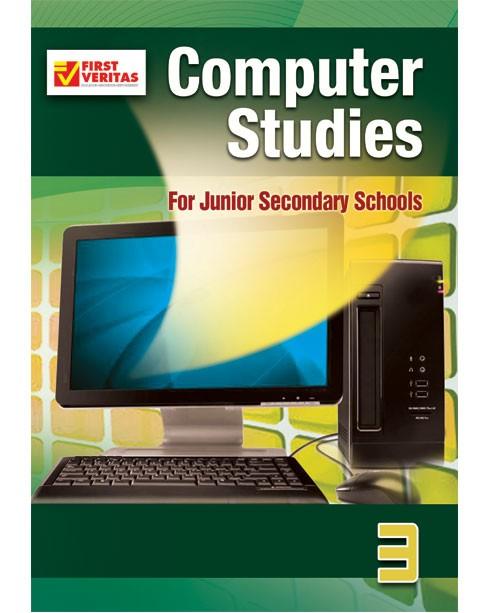 Computer Studies for Junior Secondary Schools  3