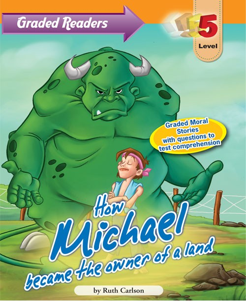 Graded Primary Readers How Michael became the owner of a land