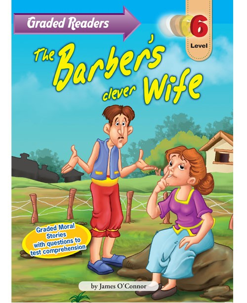 Graded Primary Readers The Barber's Clever Wife