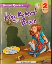 Graded Primary Readers King Robert the Bruce