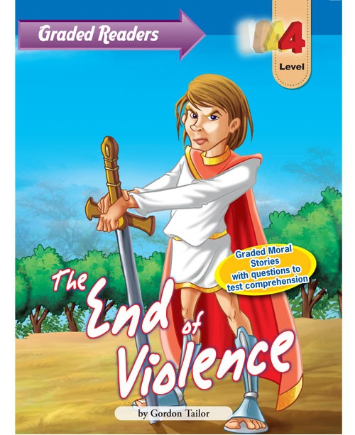 Graded Primary Readers The End of Violence