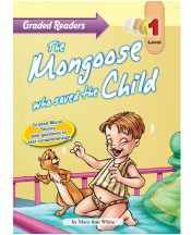 Graded Primary Readers The  Mongoose who saved the Child