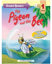 Graded Primary Readers The  Pigeon and the Bee