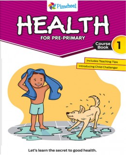 HEALTH FOR PRE-PRIMARY 1