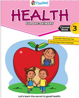 HEALTH FOR PRE-PRIMARY 3