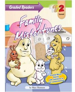 Family misfortunes
